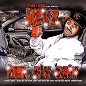 Rydah J. Klyde Presents Mr. Fly Guy by Keyz