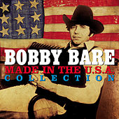Made In The USA Collection (Digitally Enhanced Remastered Recording) de Bobby Bare