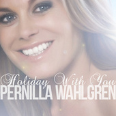 Holiday With You (Single Version) by Pernilla Wahlgren