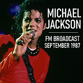Michael Jackson FM Broadcast September 1987 de Michael Jackson