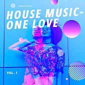 House Music - One Love, Vol. 1 de Various Artists