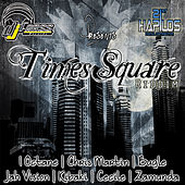 Times Square Riddim by Various Artists
