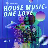 House Music - One Love, Vol. 4 de Various Artists