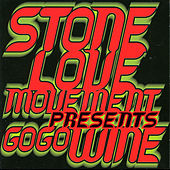 Stone Love Movement Presents Go Go Wine von Various Artists
