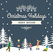 Christmas Holidays with Jerry Butler by Jerry Butler