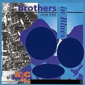 Jong K & G: Brothers in Blues de K&G