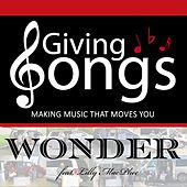 Wonder (feat. Lilly MacPhee) by Giving Songs