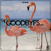 Goodbyes (Remix) by Duer Deep