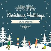 Christmas Holidays with Sam Cooke by Sam Cooke