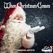 When Christmas Comes von Various Artists