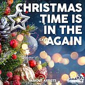 Christmas Time Is in the Air Again by Various Artists
