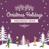 Christmas Holidays with Thelonious Monk von Thelonious Monk