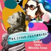 Por Estar Enamorada (feat. Mirella Cesa) de Rakel