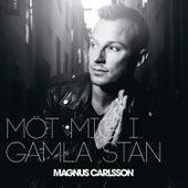 Möt mig i Gamla Stan by Magnus Carlsson