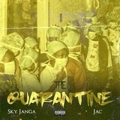 The Quarantine by Sky Janga