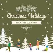 Christmas Holidays with Ella Fitzgerald, Vol. 4 by Ella Fitzgerald