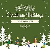 Christmas Holidays with Roy Orbison van Roy Orbison
