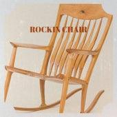 ROCKIN CHAIR von Various Artists