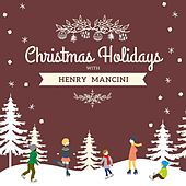 Christmas Holidays with Henry Mancini by Henry Mancini