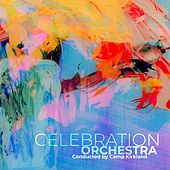 Celebration Orchestra by Celebration Orchestra