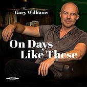 On Days Like These by Gary Williams