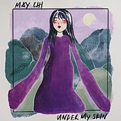 Under My Skin by May Chi