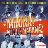 Ahora! En La Habana de Various Artists