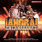 Ahora! En La Habana 2 by Various Artists