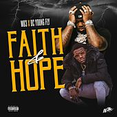 Faith and Hope (feat. MO 3) von DC Young Fly