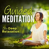 Guided Meditation for Relaxation by Pocket Mindfulness