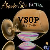 VSOP (feat. Tag) [Let It Breathe] de Alexander Star