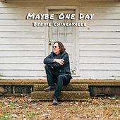 Maybe One Day by Bernie Chiaravalle