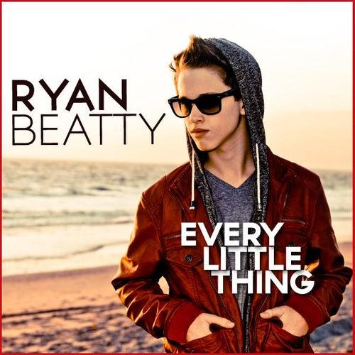 Every Little Thing - Single by Ryan Beatty
