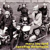 Speeding Motorcycle de Mary Lou Lord