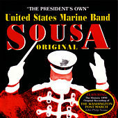 Sousa Original by United States Marine Band