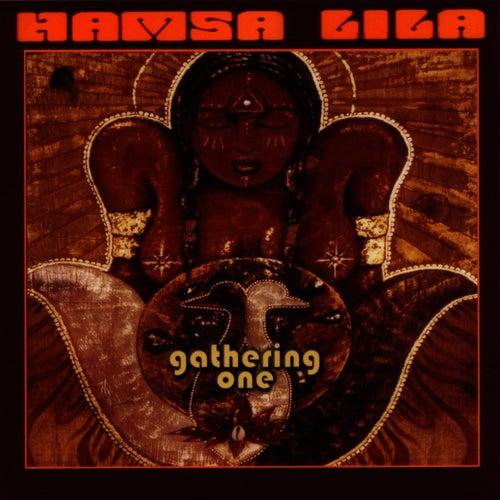 Gathering One by Hamsa Lila