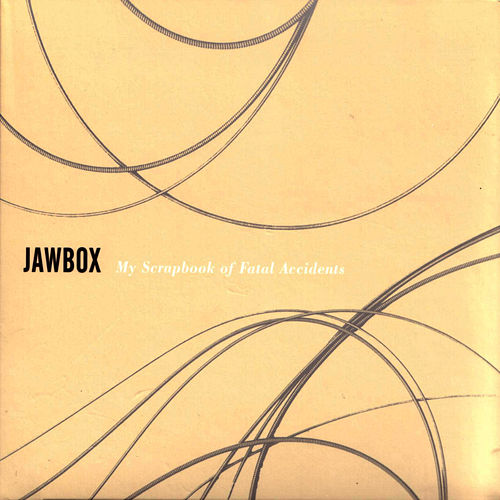My Scrapbook Of Fatal Accidents by Jawbox