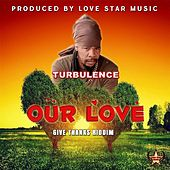 Our Love by Turbulence