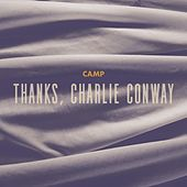 Thanks, Charlie Conway de A Camp