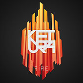 Fire by Ketura