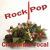 Christmas Rock and Pop Vocal 1 by Various Artists