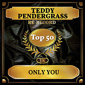 Only You (UK Chart Top 50 - No. 41) di Teddy Pendergrass