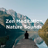 Zen Meditation Nature Sounds by Asian Traditional Music