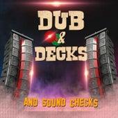 Dub & Decks von Various Artists