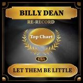 Let Them Be Little (Billboard Hot 100 - No 68) by Billie Jo Spears