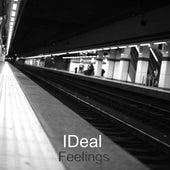 Feelings von Ideal
