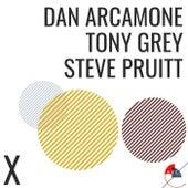 X fra Tony Grey Dan Arcamone