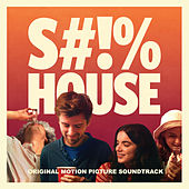 Shithouse Original Motion Picture Soundtrack by Various Artists