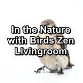 In the Nature with Birds Zen Livingroom von Yoga