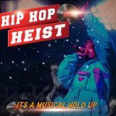 Hip Hop Heist von Various Artists